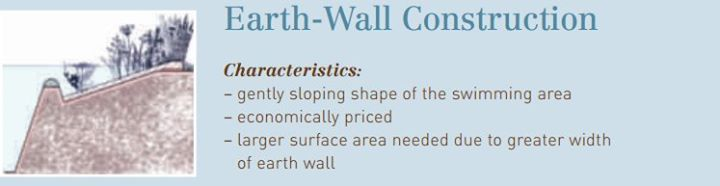 Earth wall construction is the most cost-effective method for building a natural swimming pond.