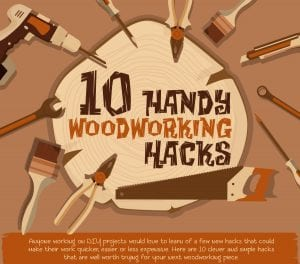 10 handy woodworking hacks