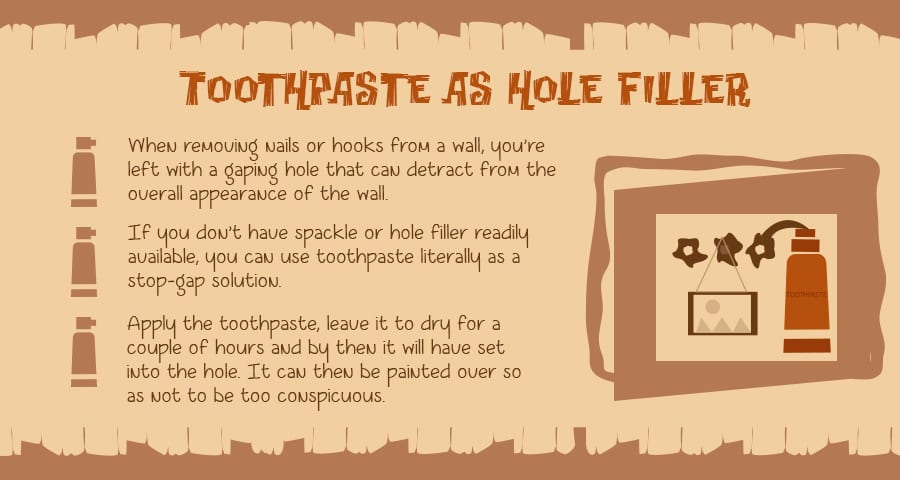 Use toothpaste as a hole filler!