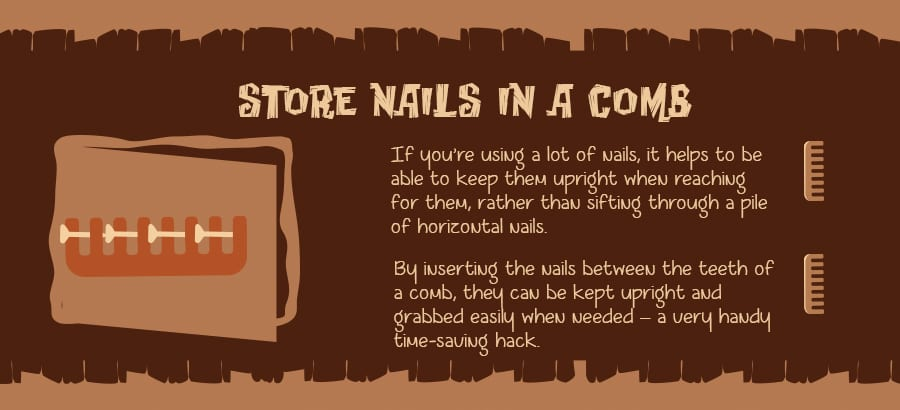 Store your nails in a comb